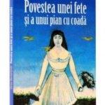 Povestea unei fete şi a unui pian cu coadă, de Elena Bociorişvili