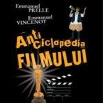 Anticiclopedia filmului, de Emmanuel Prelle si Emmanuel Vincenot
