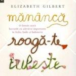 Mananca, roaga-te, iubeste, de Elizabeth Gilbert