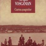 Cartea şoaptelor, de Varujan Vosganian -2-
