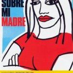Săptămâna Pedro Almodovar: Todo sobre mi madre (1999)