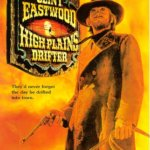 High Plains Drifter (1973): Saptamana Clint Eastwood