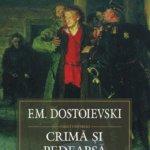 Dupa 50 de ani, o noua traducere a romanului CRIMA SI PEDEAPSA de F.M. Dostoievski