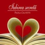 Iubirea secretă, de Paola Calvetti