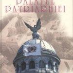 Palatul Patriarhiei, de Nicolae Şt. Noica