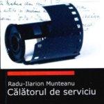 Calatorul de serviciu, de Radu-Ilarion Munteanu