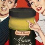 Marea dragoste, de Sarah Dunn