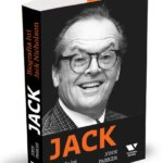 Jack: Biografia lui Jack Nicholson, de John Parker