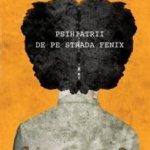 Psihiatrii de pe strada Fenix, de Michael Segal