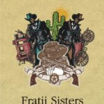 Fratii Sisters, de Patrick deWitt