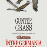 "Noutati in Biblioteca Polirom: ""Intre Germania si Germania"", jurnalul lui Gunter Grass din anul reunificarii R.F.G. si R.D.G"