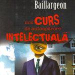 Mic curs de autoapărare intelectuală, de Normand Baillargeon