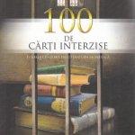 100 de cărţi interzise. O istorie a cenzurii în literatura mondială