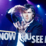 "Trailerul zilei ""Now You See Me"""