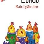Raiul găinilor, de Dan Lungu