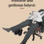 Aventurile unui gentleman bolșevic, de Cătălin Mihuleac