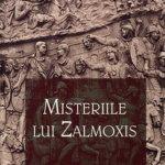 Misteriile lui Zalmoxis, de Constantin Daniel
