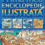 Cărţi pentru copii: Prima mea enciclopedie ilustrată