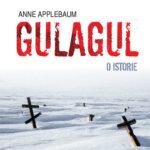 Gulagul. O istorie, de Anna Applebaum (III)