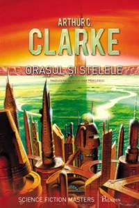arthur-c-clarke-orasul-si-stelele