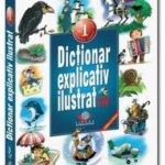 Cărţi pentru copii: Dicţionar explicativ ilustrat
