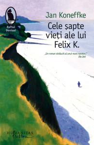 Cele sapte vieti ale lui Felix K