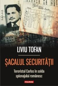Coperta Liviu Tofan_Sacalul Securitatii