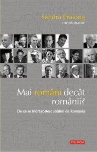 Mai romani decat romanii