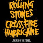 Crossfire Hurricane (2012)