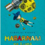 Cărți pentru copii: Habarman pe lună