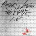 LIVE! Roger Waters The Wall