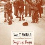Negru și Roșu, de Ioan T. Morar