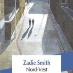 Nord-Vest, de Zadie Smith