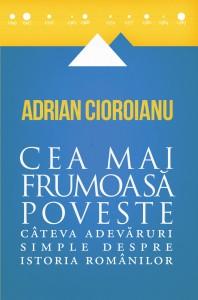 Cea-mai-frumoasa-poveste_Adrian-Cioroianu-198x300