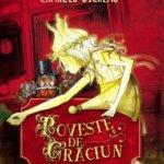 Poveste de Crăciun, de Charles Dickens: Săptămâna Filme-cărți.ro de Crăciun