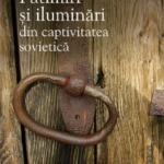 Patimiri si iluminari din captivitatea sovietică, de Radu Mărculescu (I)