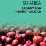 Săptămâna merelor coapte, de Su Anisa