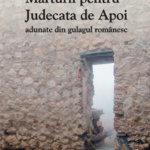 Mărturii pentru Judecata de Apoi adunate din gulagul românesc, de Radu Mărculescu