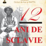 12 ani de sclavie, de Solomon Northup