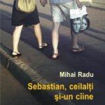 Sebastian, ceilalți și-un câine, de Mihai Radu