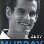 Andy Murray. Campion la Wimbledon, de Mark Hodgkinson