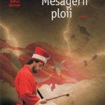Mesagerii ploii, de Ismail Kadare