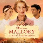 Madame Mallory și micul bucătar indian, de Richard C. Morais
