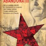 Abandonații, de Tim Tzouliadis (I)