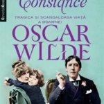 Constance. Tragica și scandaloasa viață a doamnei Oscar Wilde, de Franny Moyle