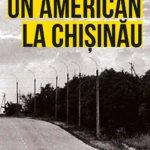 Un american la Chișinău, de Dumitru Crudu