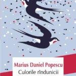 Identitatea (varianta Marius Daniel Popescu): Culorile rândunicii
