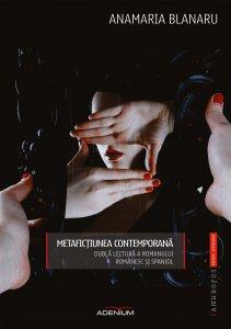 metafictiunea-contemporana-dubla-lectura-a-romanului-romanesc-si-spaniol_1_fullsize