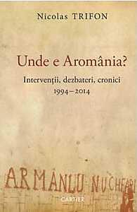 unde-e-aromania-interventii-dezbateri-cronici-1994-2014_1_produs