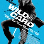 Wild Card (2015): Born To Be Wild